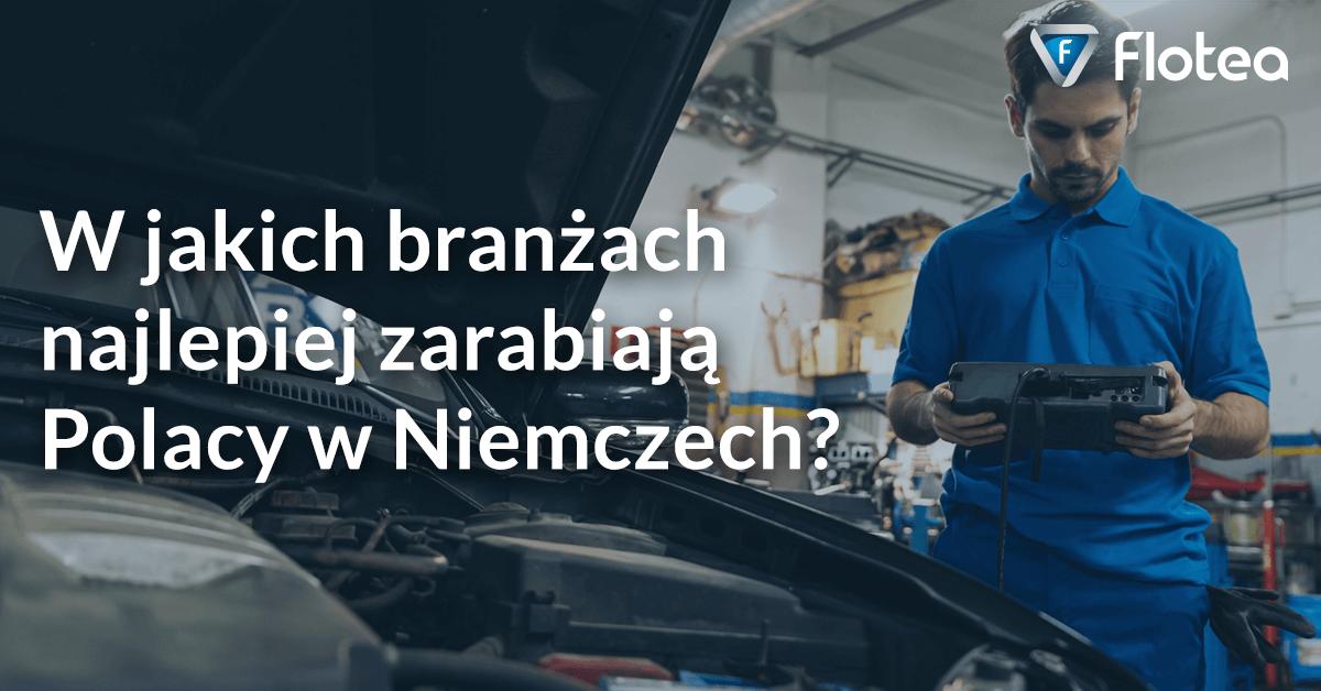 Polacy jeżdżą do Niemiec po zarobek. W jakich branżach najlepiej zarabiają?