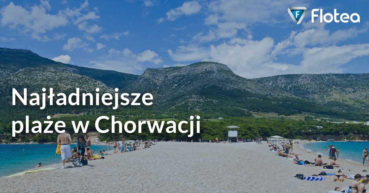 Najładniejsze plaże w Chorwacji