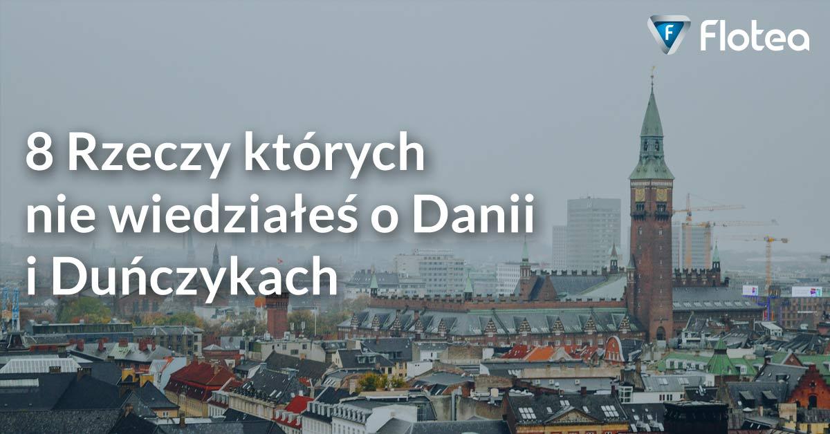 8 Rzeczy których nie wiedziałeś o Danii i Duńczykach