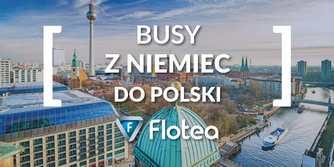 Busy z Niemiec do Polski codziennie znajdziesz na Flotea.pl