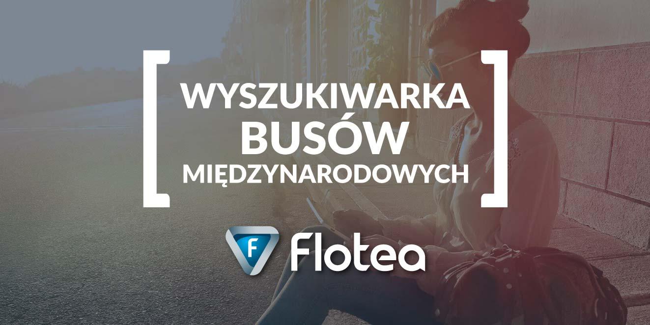 Wyszukiwarka busów międzynarodowych Flotea.pl